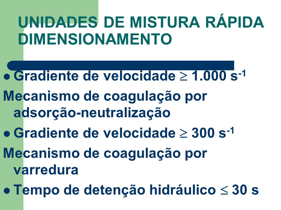 UNIDADES DE MISTURA RÁPIDA DIMENSIONAMENTO