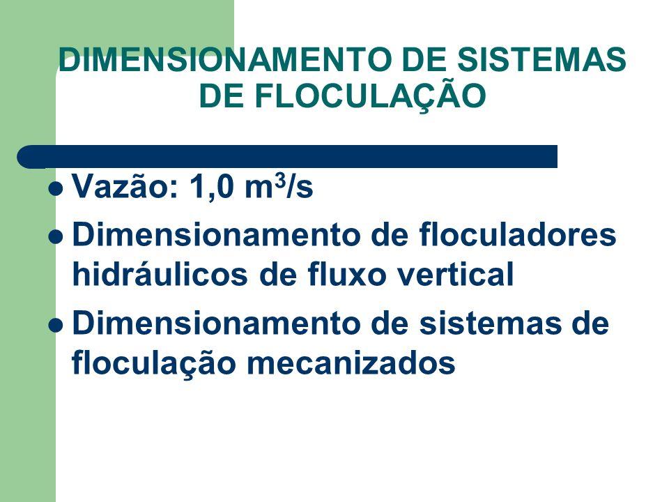 DIMENSIONAMENTO DE SISTEMAS DE FLOCULAÇÃO