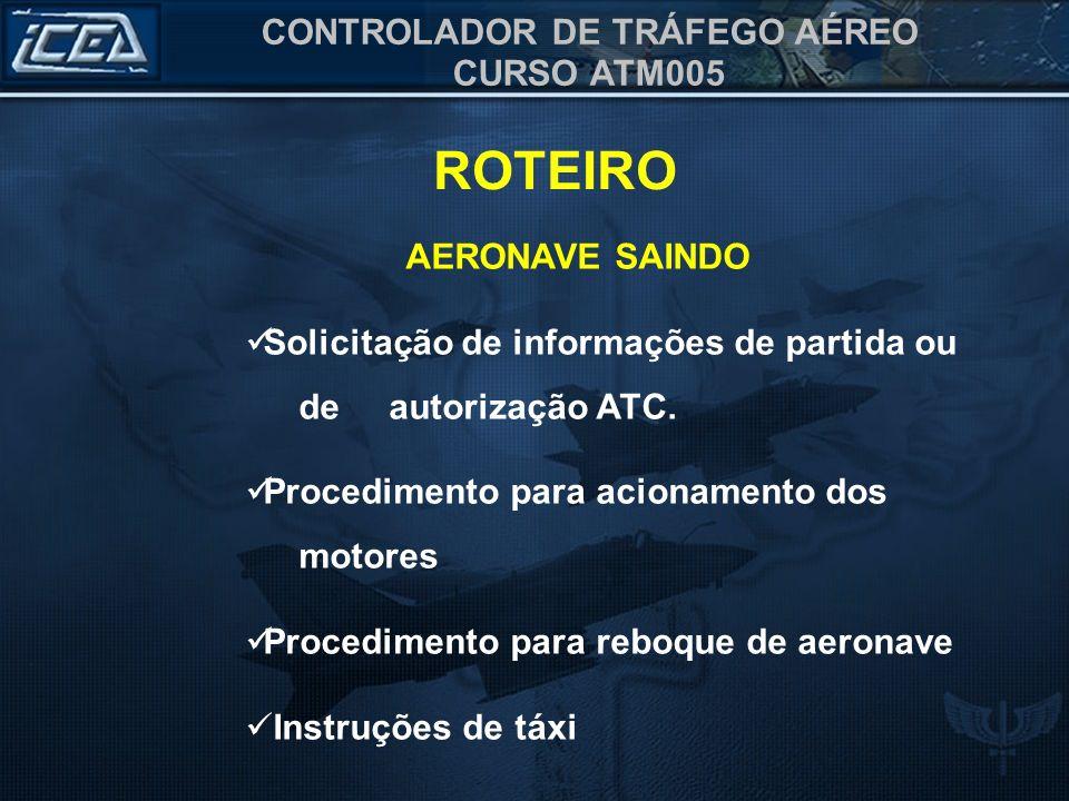 ROTEIRO AERONAVE SAINDO