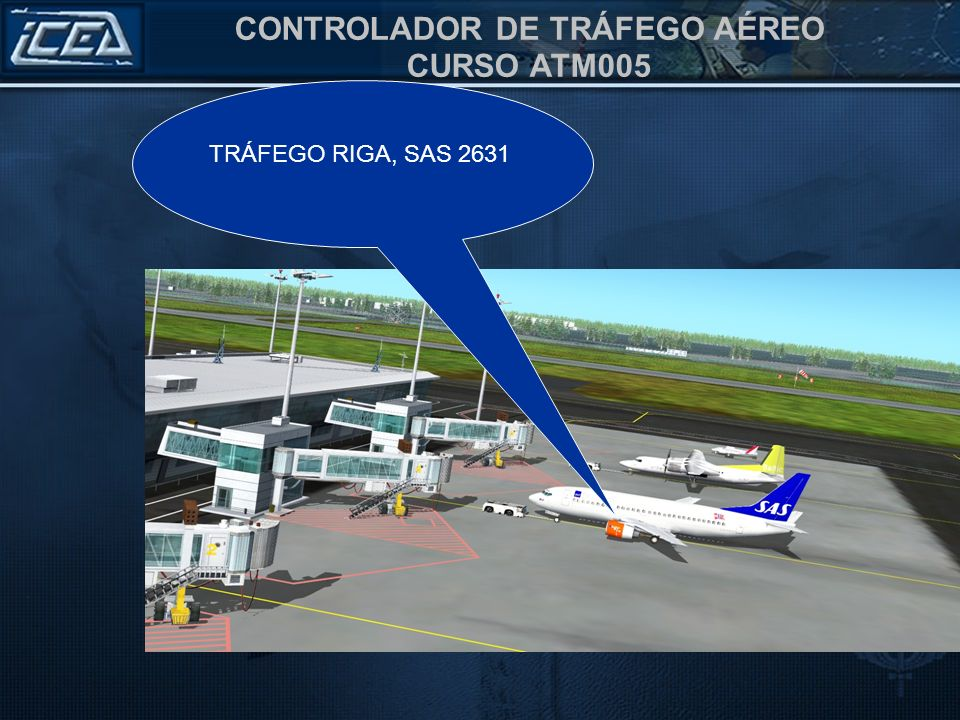 TRÁFEGO RIGA, SAS 2631