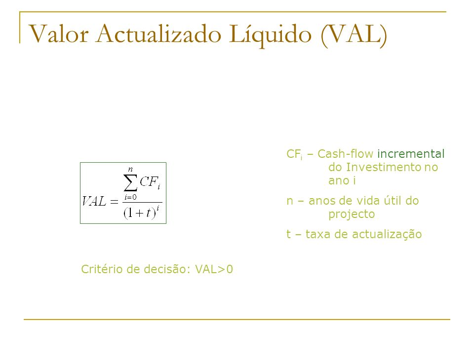 Valor Actualizado Líquido (VAL)