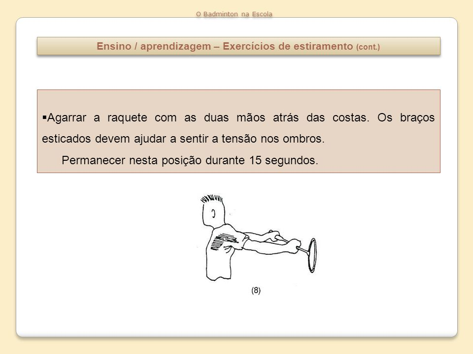 Ensino / aprendizagem – Exercícios de estiramento (cont.)