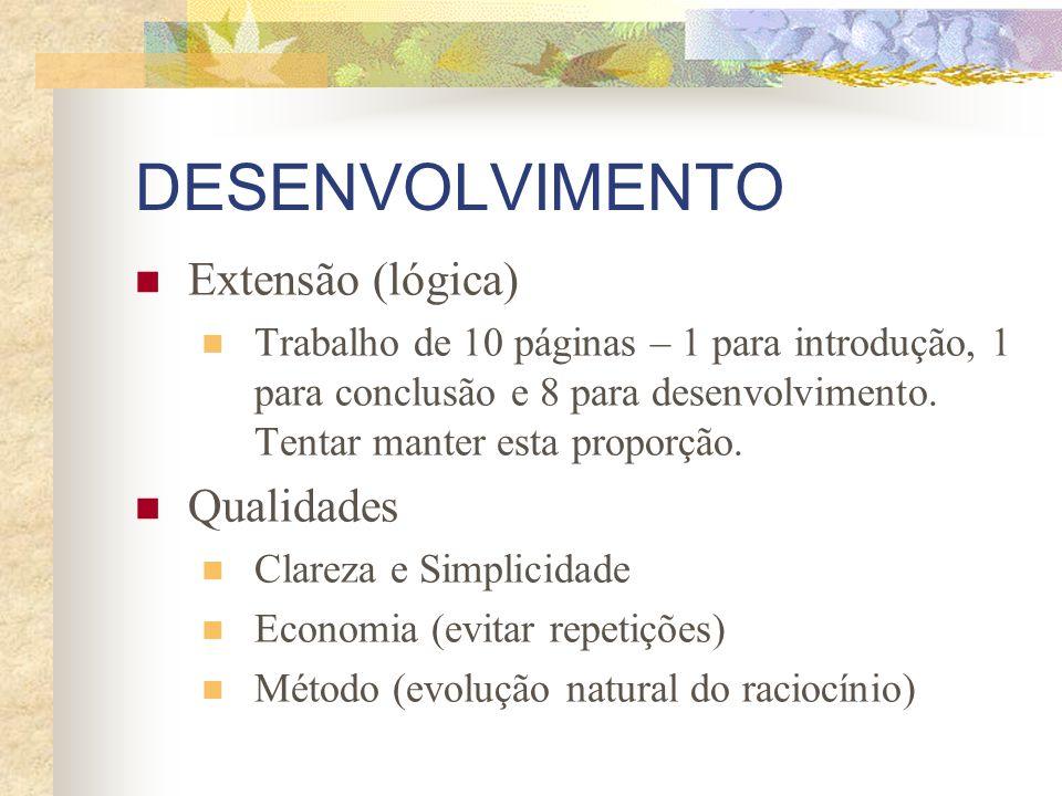 DESENVOLVIMENTO Extensão (lógica) Qualidades