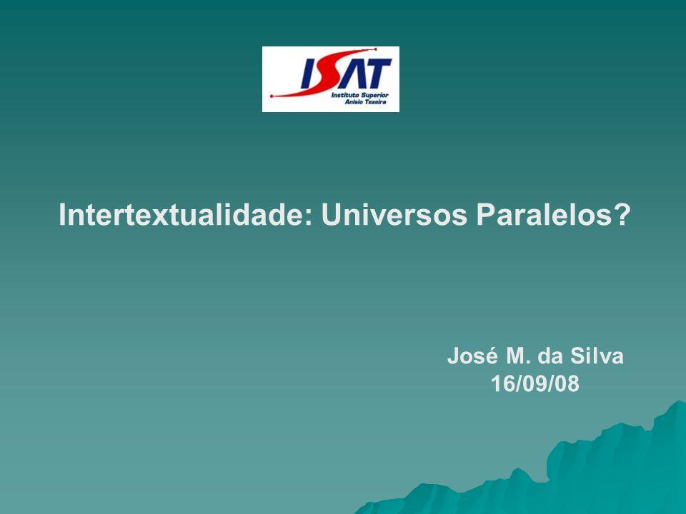 Intertextualidade: Universos Paralelos
