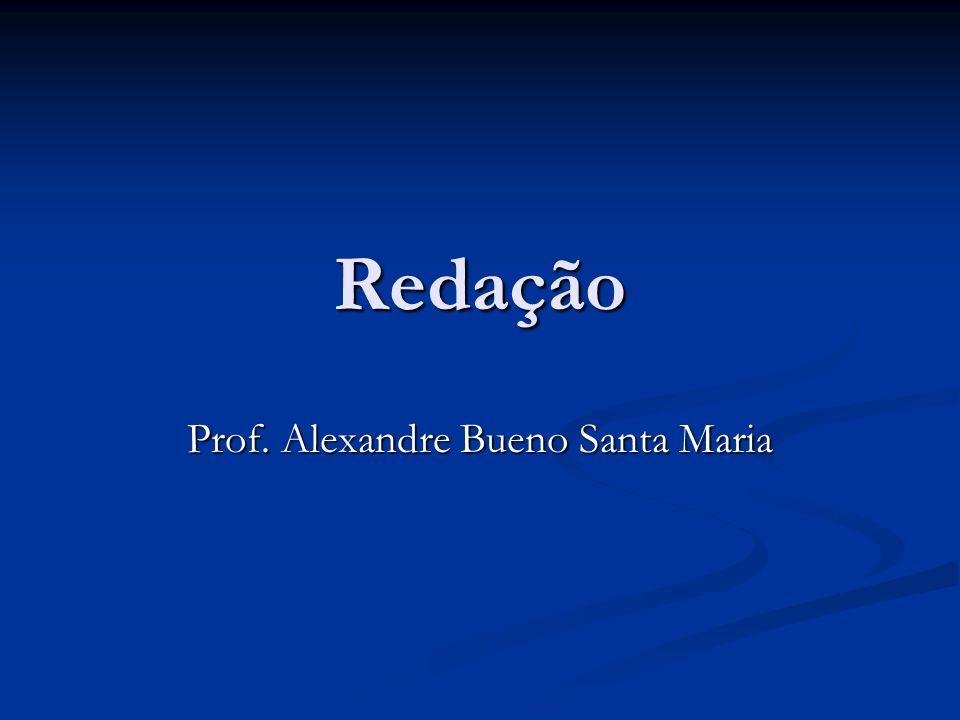 Prof. Alexandre Bueno Santa Maria