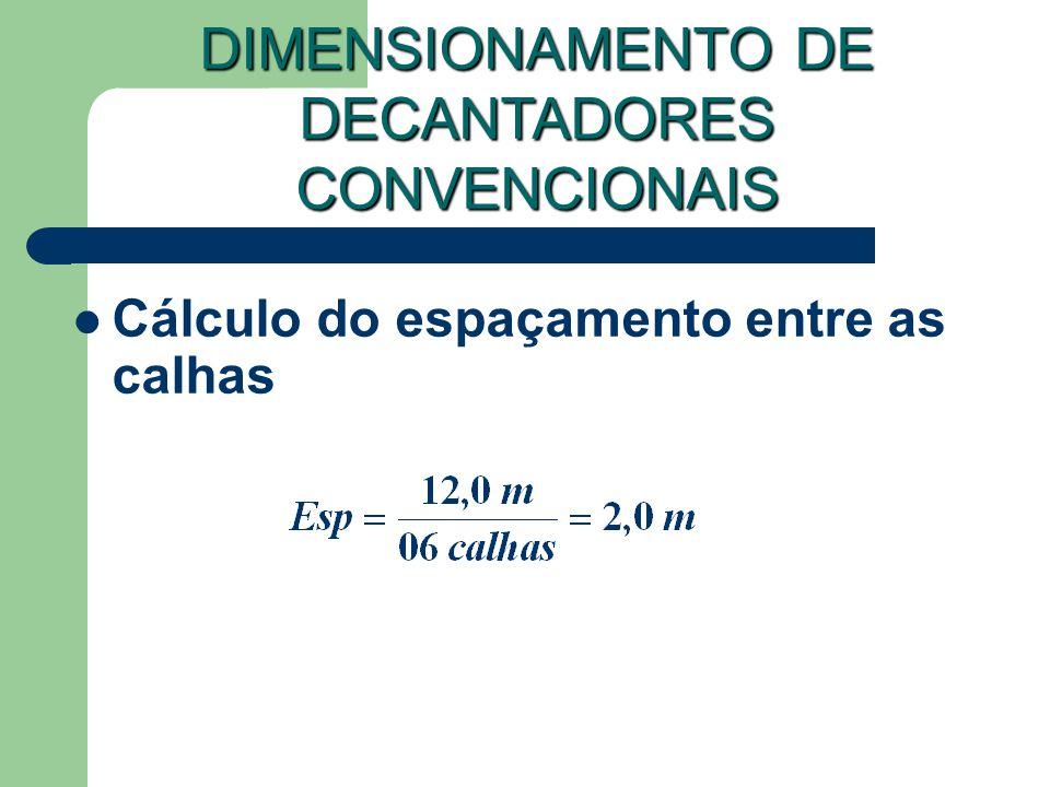 DIMENSIONAMENTO DE DECANTADORES CONVENCIONAIS