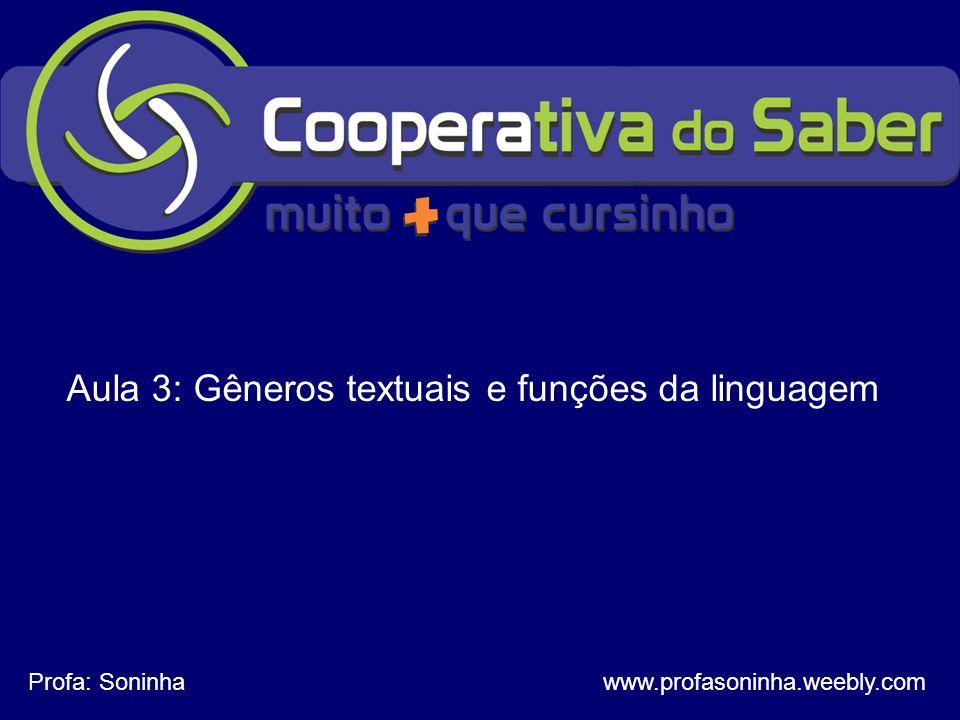 Aula 3: Gêneros textuais e funções da linguagem