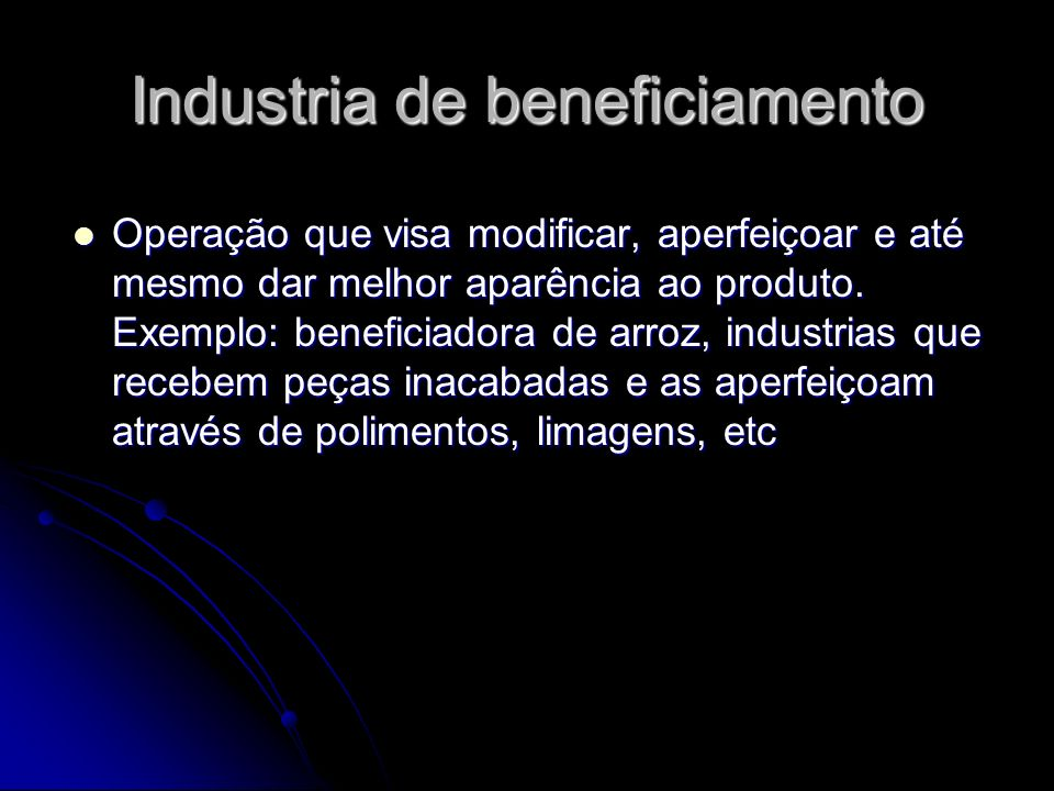 Industria de beneficiamento
