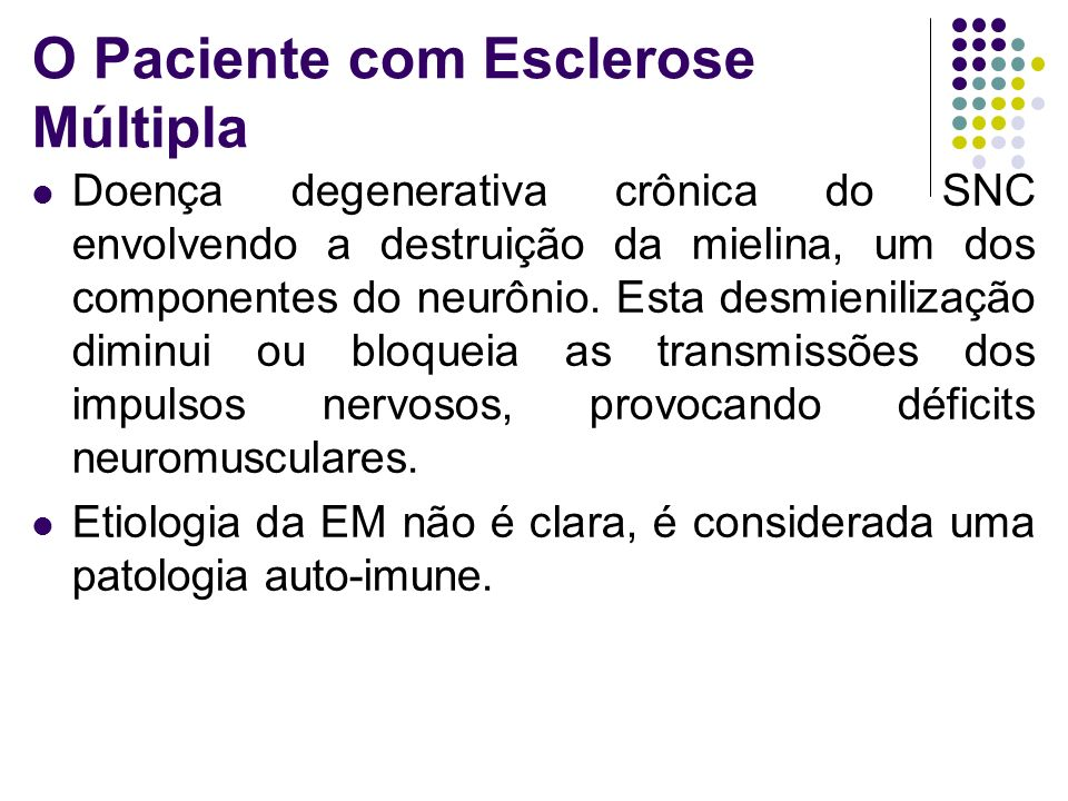 O Paciente com Esclerose Múltipla