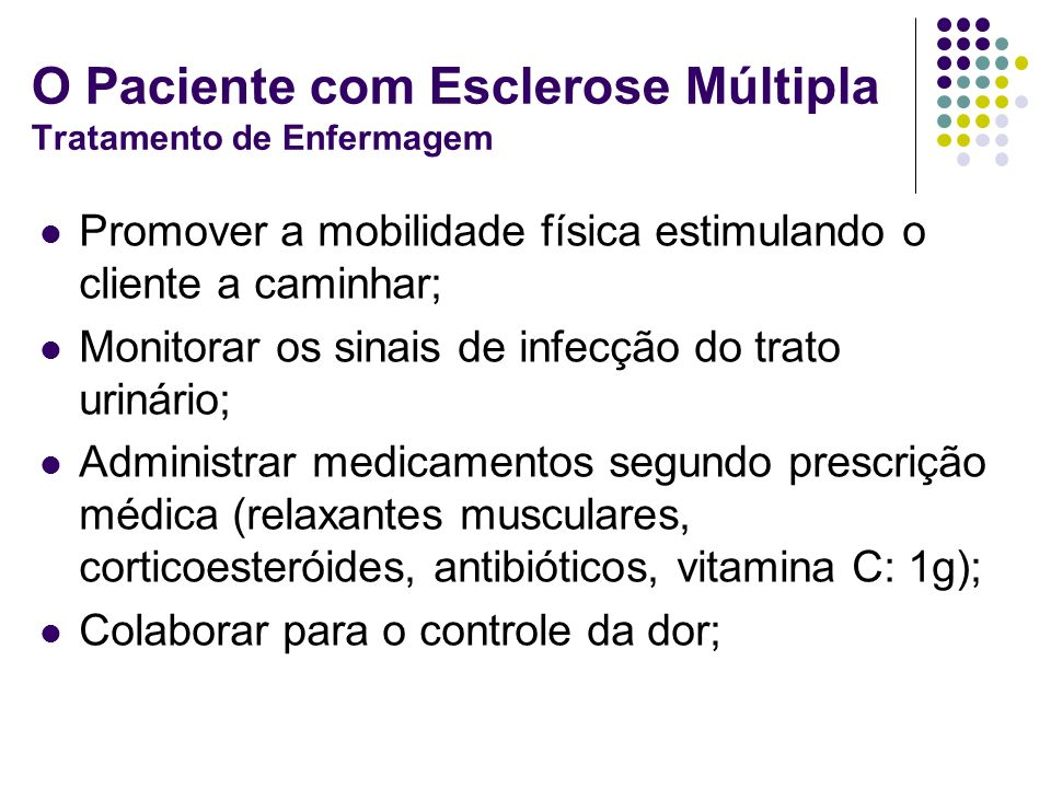 O Paciente com Esclerose Múltipla Tratamento de Enfermagem