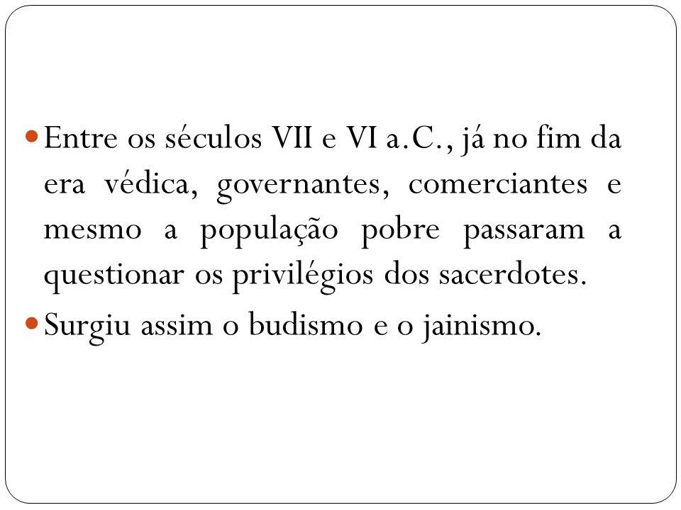 Entre os séculos VII e VI a. C