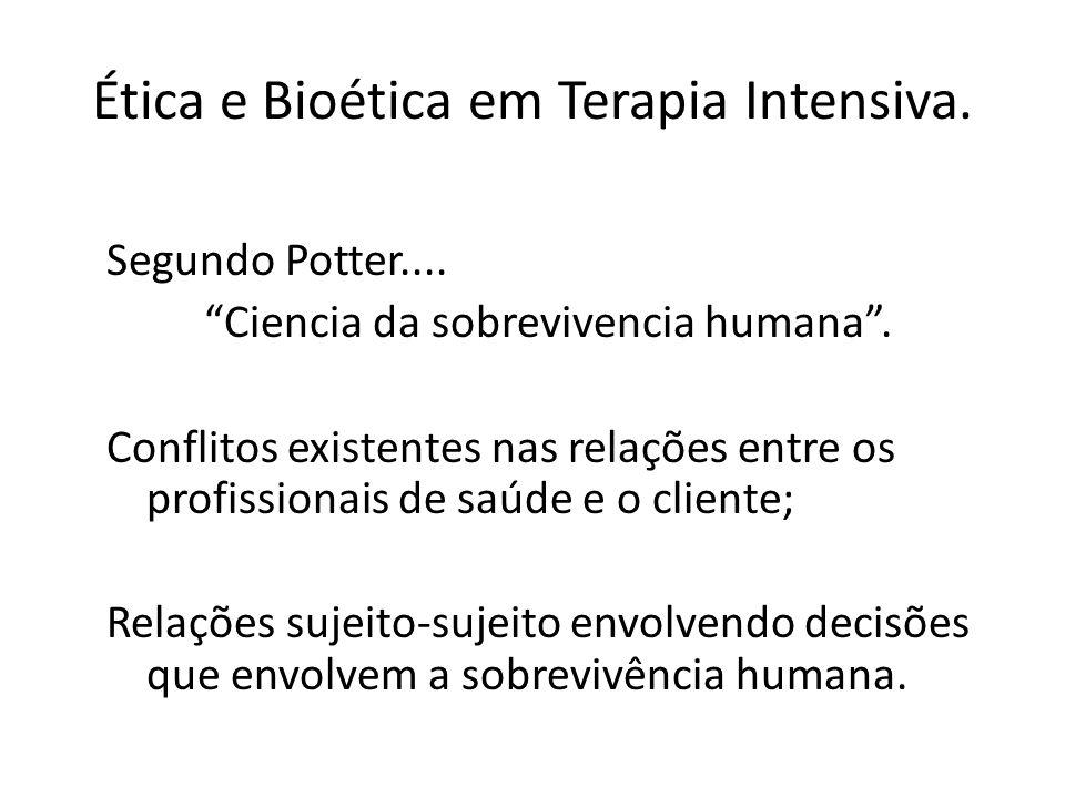 Ética e Bioética em Terapia Intensiva.