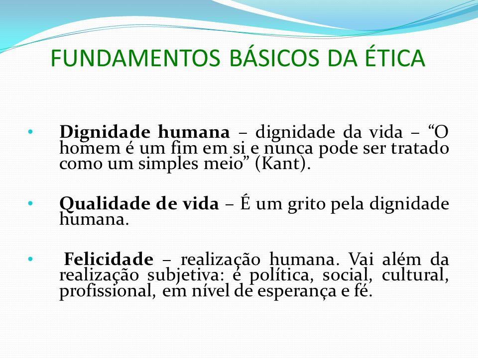 FUNDAMENTOS BÁSICOS DA ÉTICA