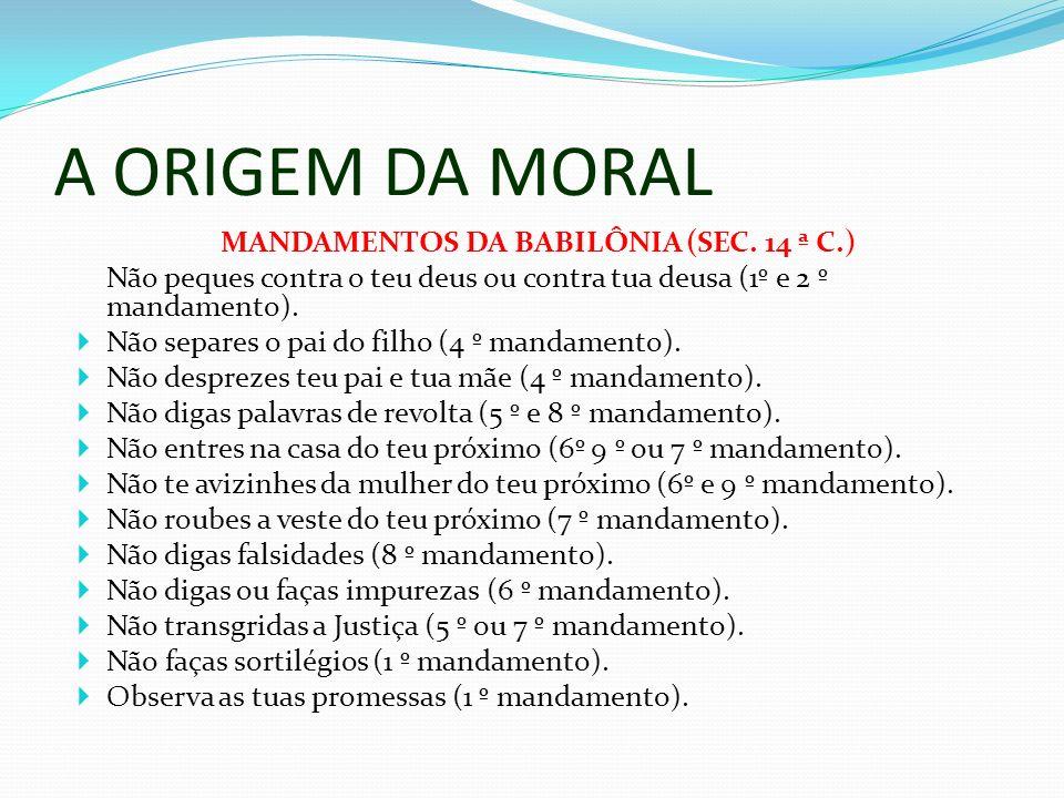 MANDAMENTOS DA BABILÔNIA (SEC. 14 ª C.)