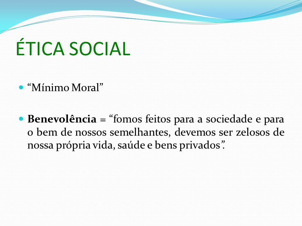 ÉTICA SOCIAL Mínimo Moral