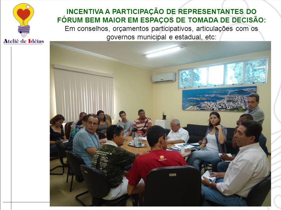 INCENTIVA A PARTICIPAÇÃO DE REPRESENTANTES DO