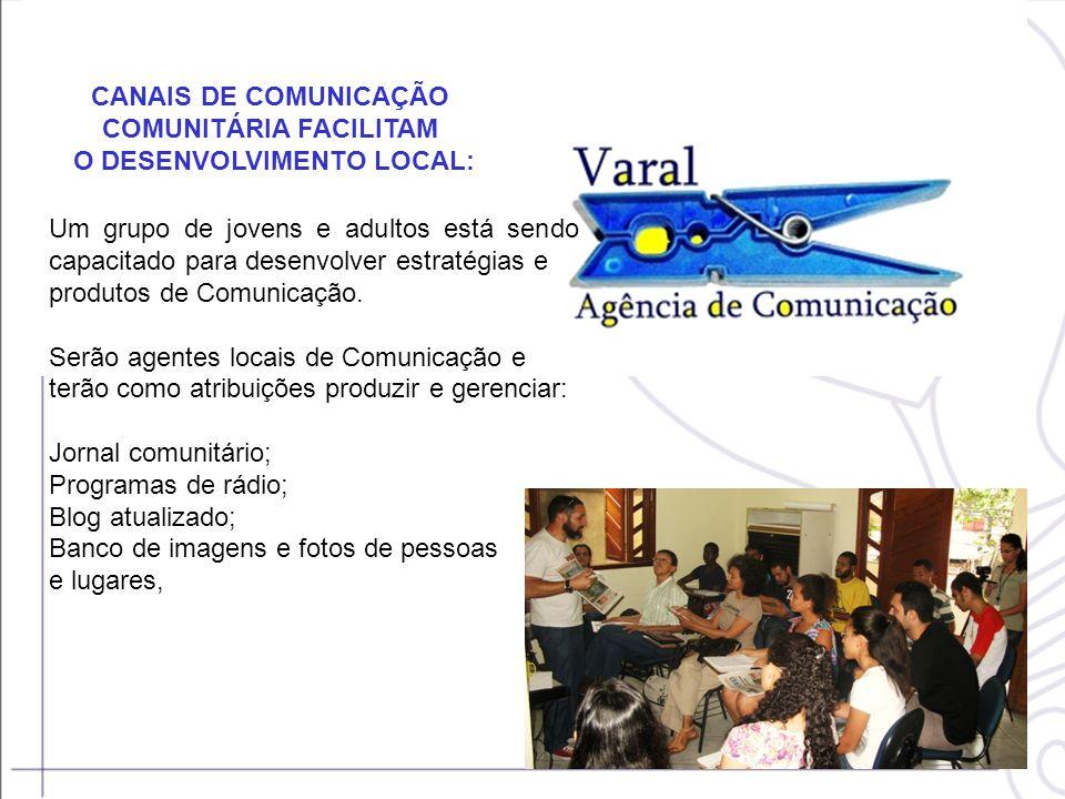 CANAIS DE COMUNICAÇÃO COMUNITÁRIA FACILITAM O DESENVOLVIMENTO LOCAL: