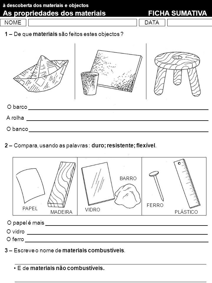 As propriedades dos materiais FICHA SUMATIVA