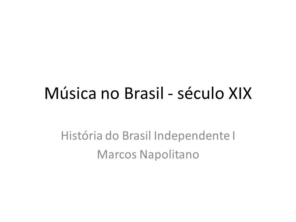 Música no Brasil - século XIX