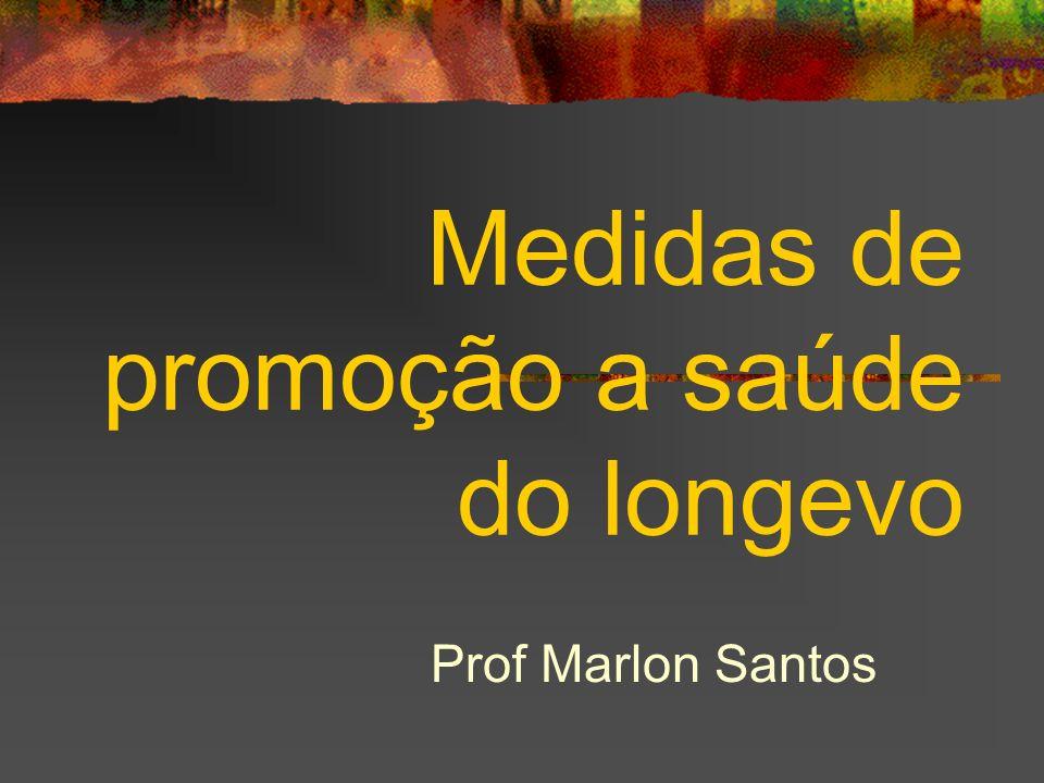 Medidas de promoção a saúde do longevo