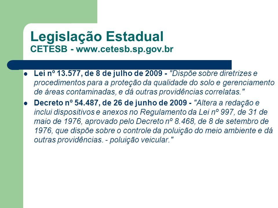 Legislação Estadual CETESB - www.cetesb.sp.gov.br