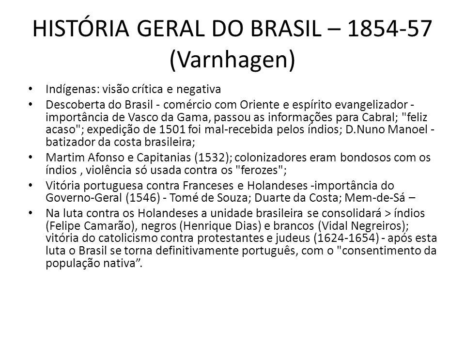 HISTÓRIA GERAL DO BRASIL – 1854-57 (Varnhagen)