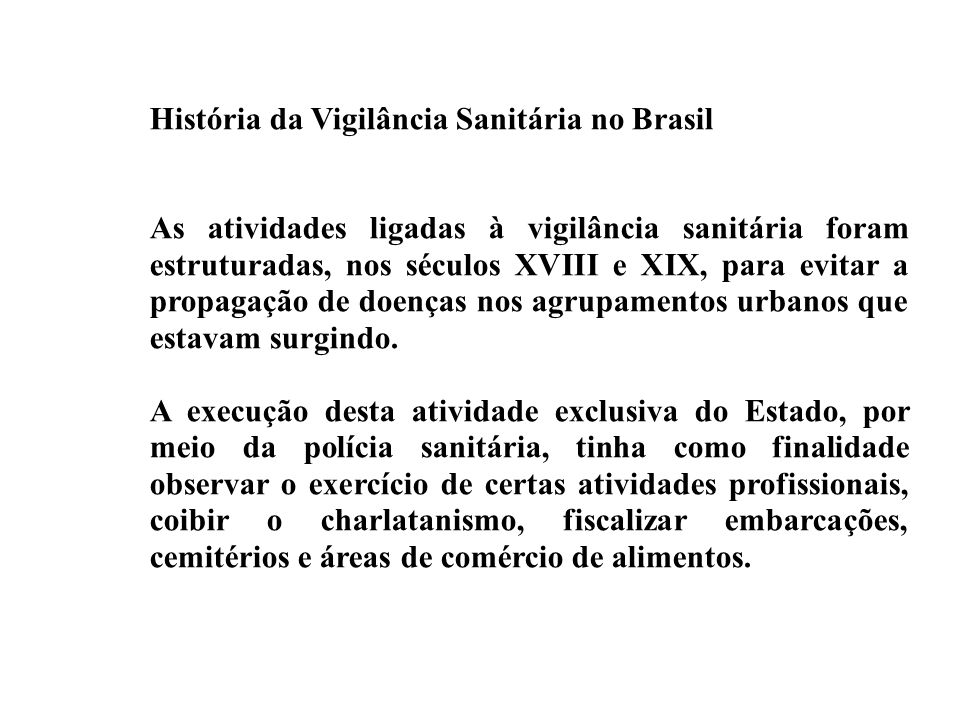 História da Vigilância Sanitária no Brasil