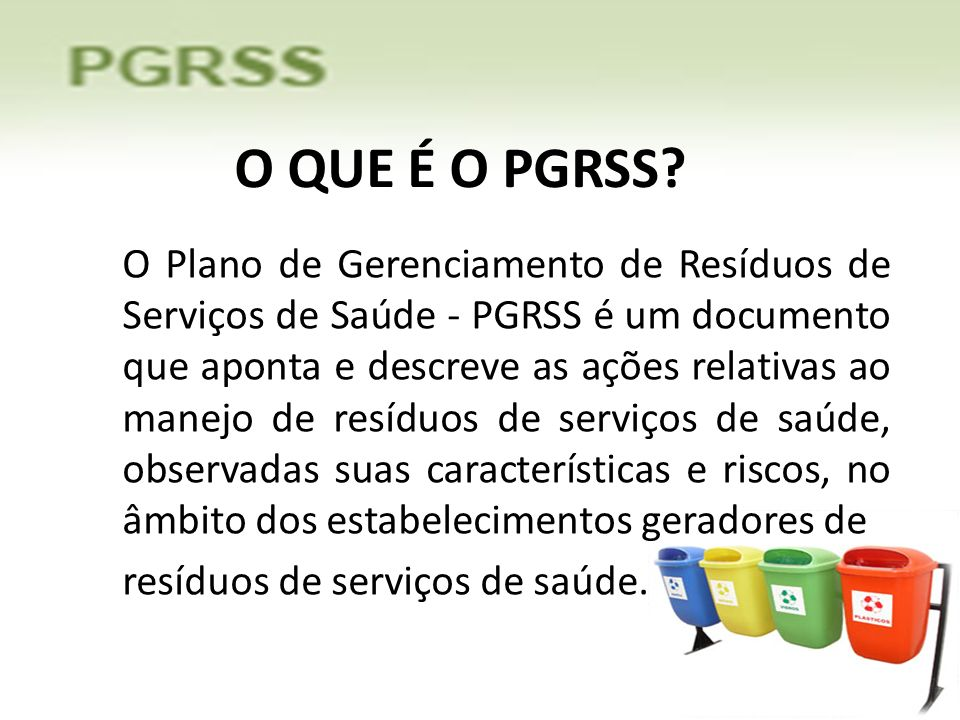 O QUE É O PGRSS