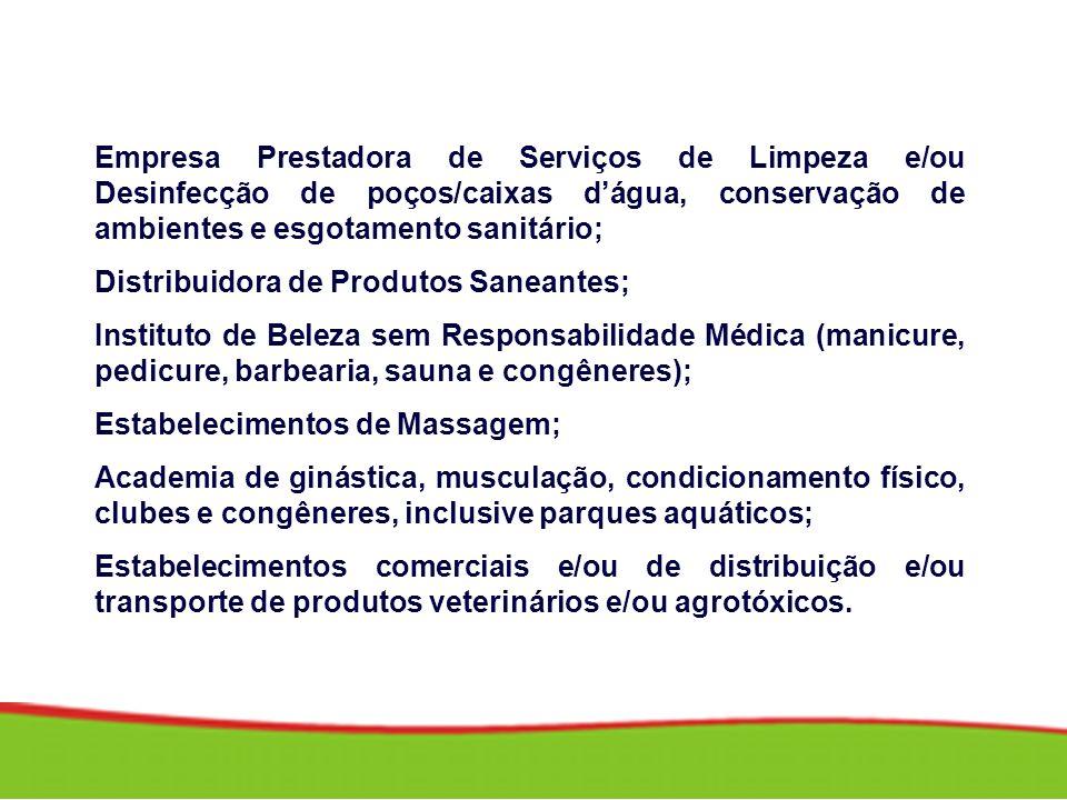 Empresa Prestadora de Serviços de Limpeza e/ou Desinfecção de poços/caixas d'água, conservação de ambientes e esgotamento sanitário;