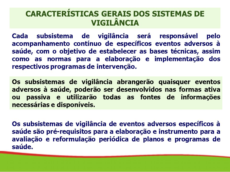 CARACTERÍSTICAS GERAIS DOS SISTEMAS DE VIGILÂNCIA