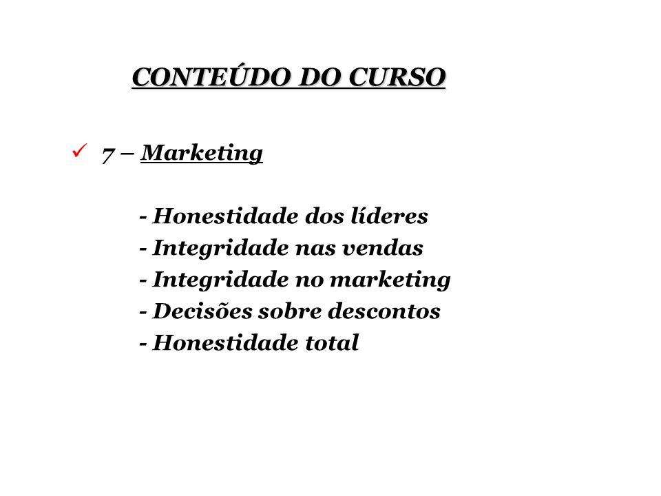 CONTEÚDO DO CURSO 7 – Marketing - Honestidade dos líderes