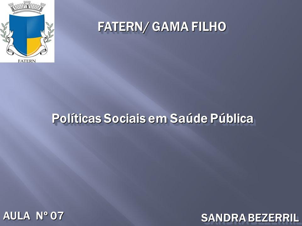 Políticas Sociais em Saúde Pública