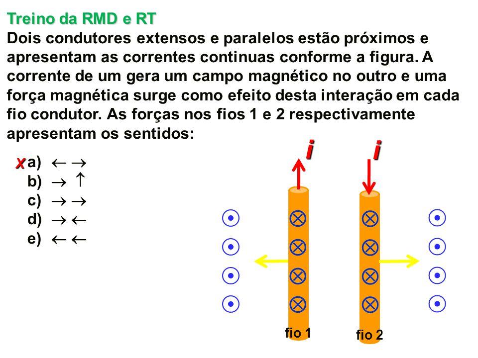 i i                 Treino da RMD e RT