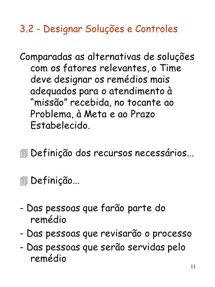 3.2 - Designar Soluções e Controles
