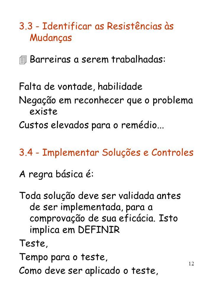3.3 - Identificar as Resistências às Mudanças