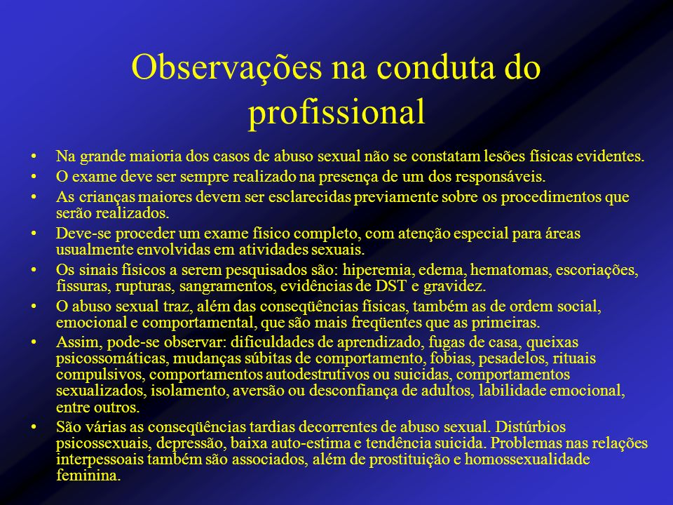 Observações na conduta do profissional