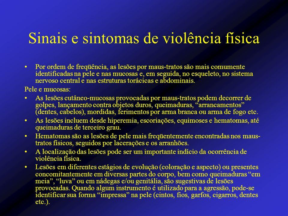 Sinais e sintomas de violência física