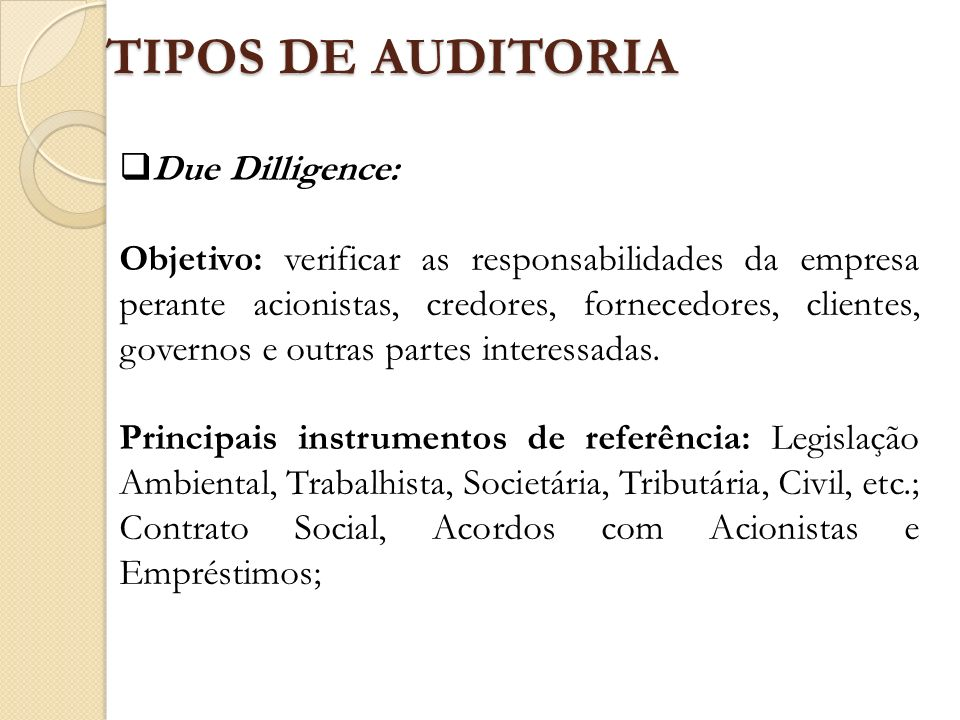 TIPOS DE AUDITORIA Due Dilligence: