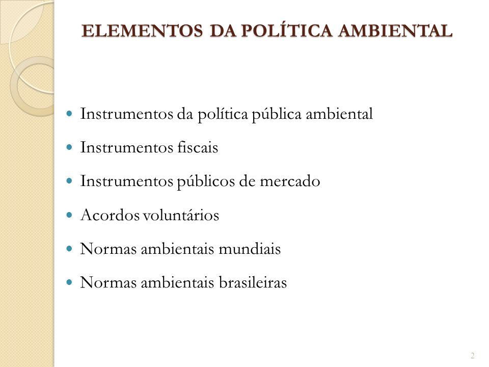 ELEMENTOS DA POLÍTICA AMBIENTAL