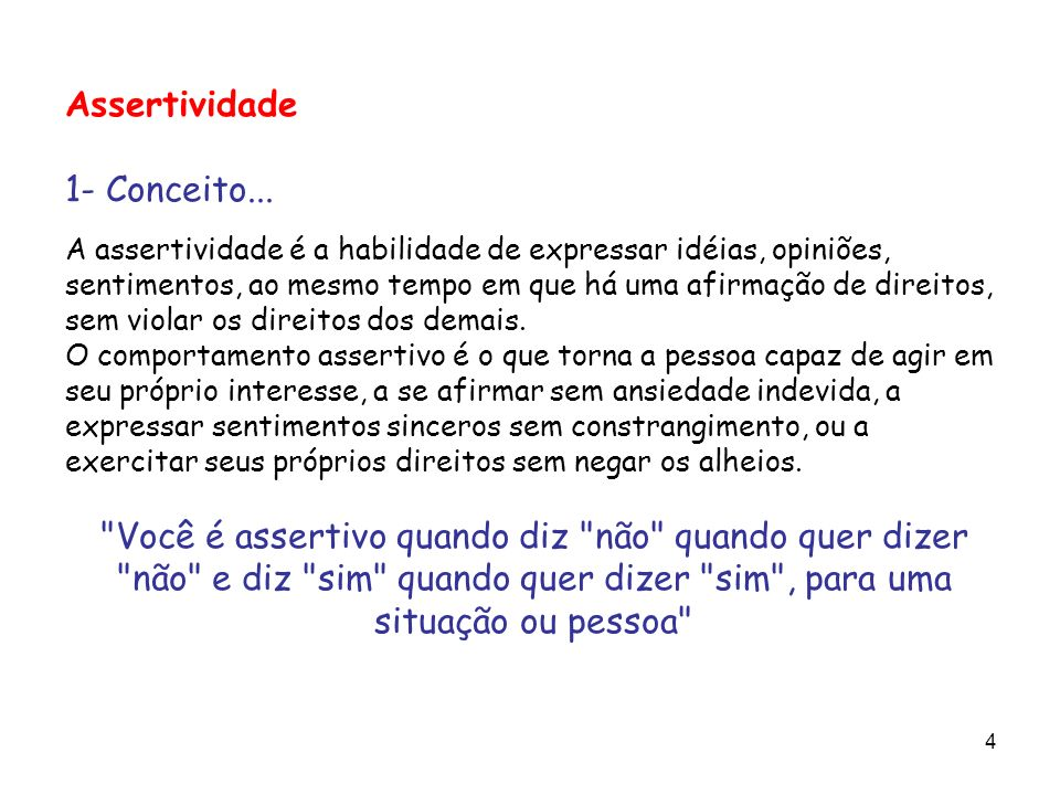 Assertividade 1- Conceito...