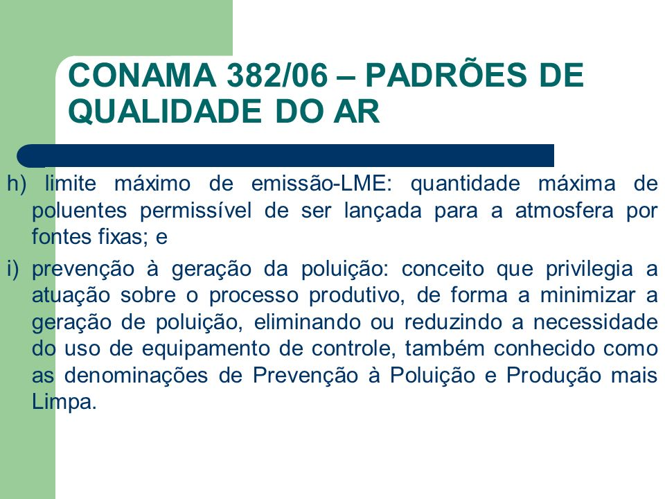 CONAMA 382/06 – PADRÕES DE QUALIDADE DO AR