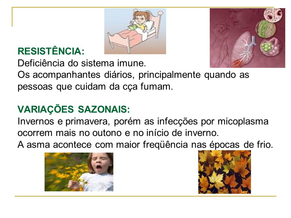 RESISTÊNCIA: Deficiência do sistema imune