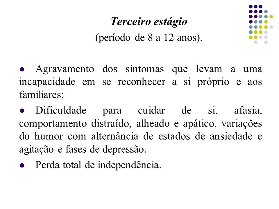Terceiro estágio (período de 8 a 12 anos).
