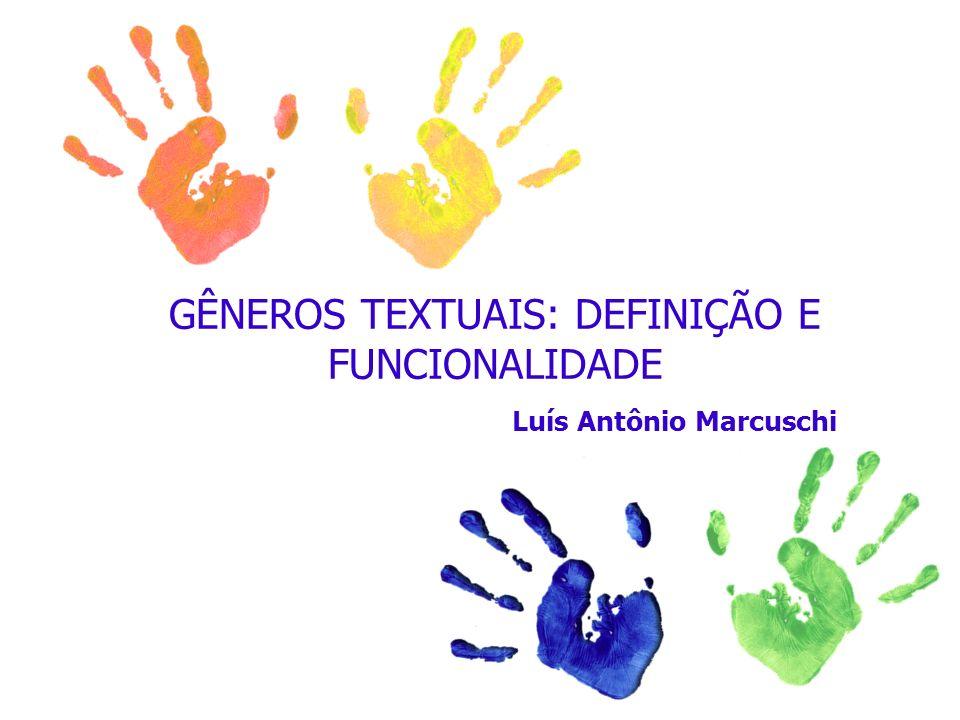 GÊNEROS TEXTUAIS: DEFINIÇÃO E FUNCIONALIDADE