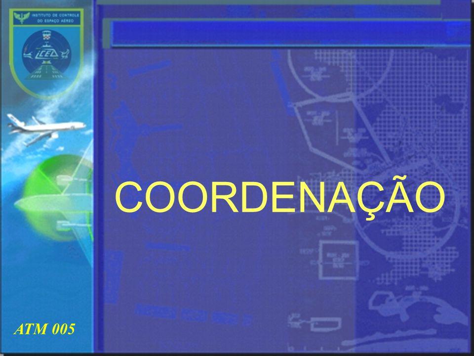 COORDENAÇÃO ATM 005