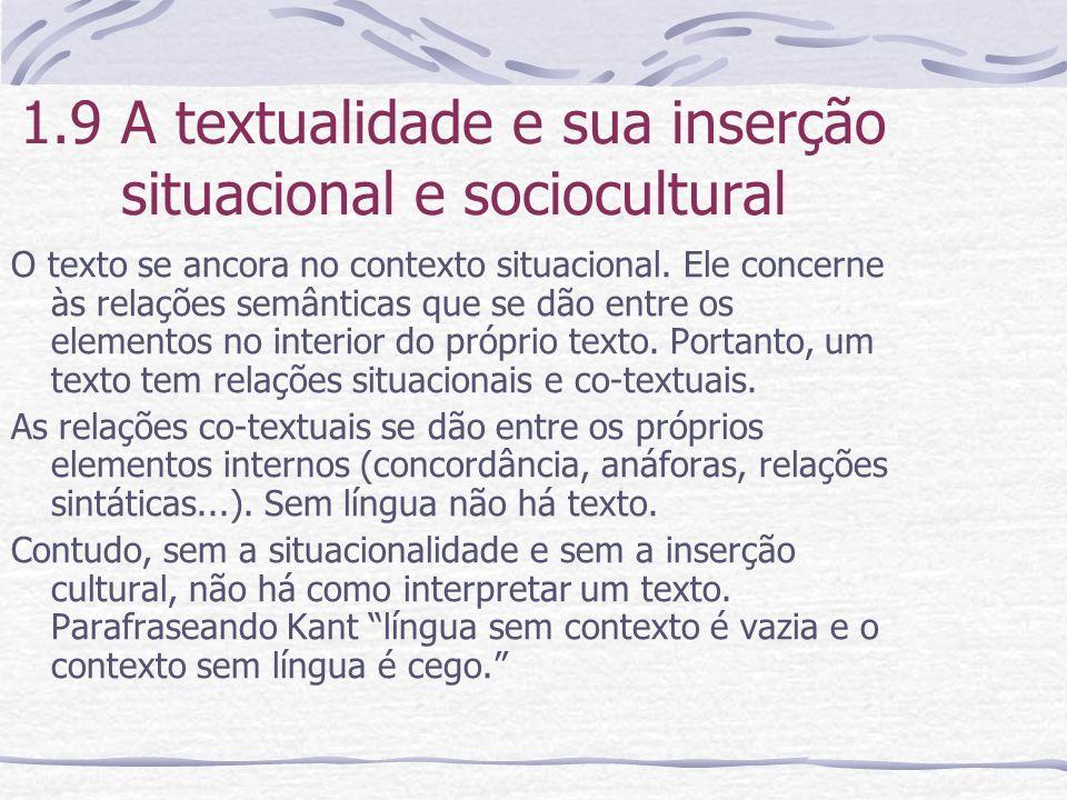 1.9 A textualidade e sua inserção situacional e sociocultural