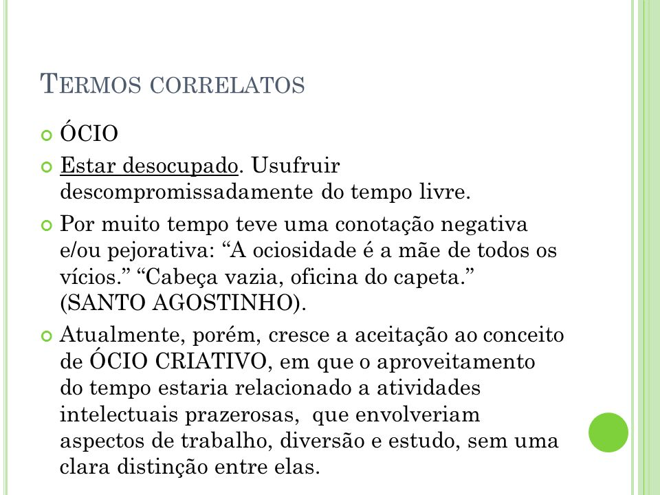 Termos correlatos ÓCIO