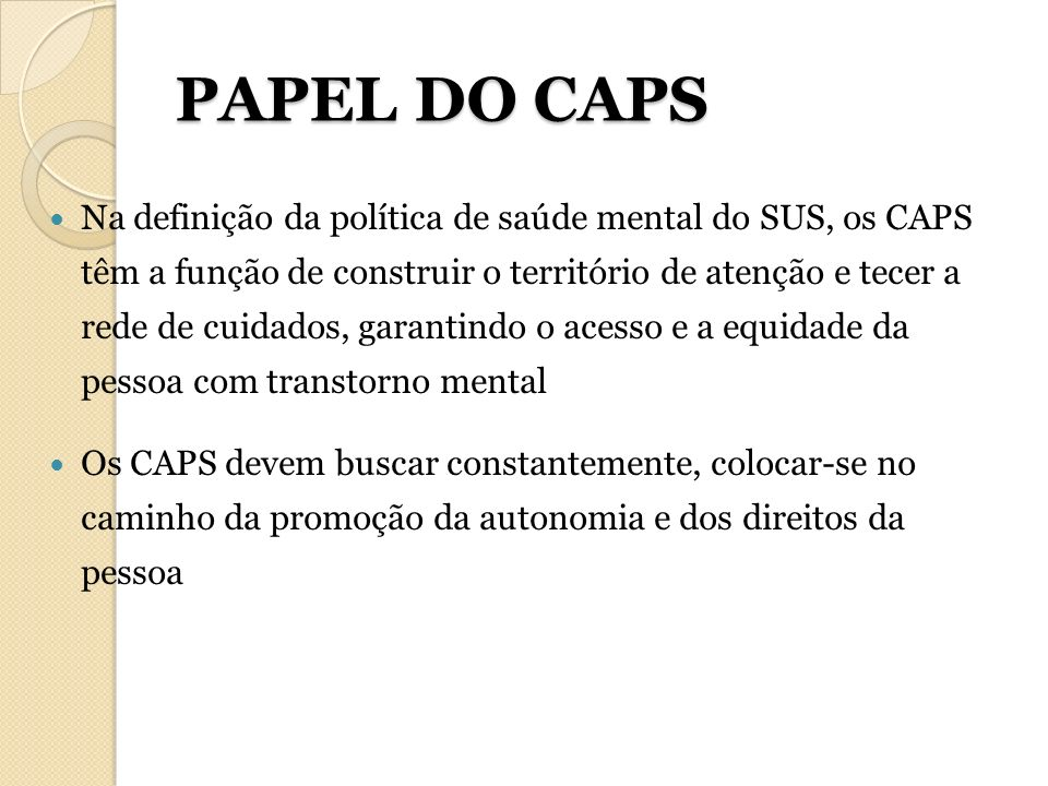 PAPEL DO CAPS