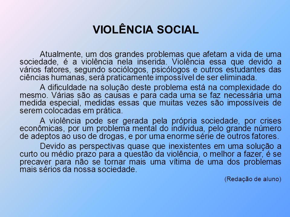 VIOLÊNCIA SOCIAL