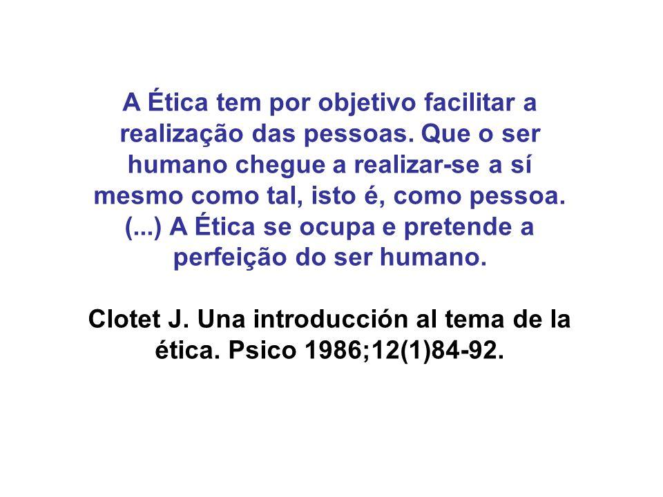 Clotet J. Una introducción al tema de la ética. Psico 1986;12(1)84-92.